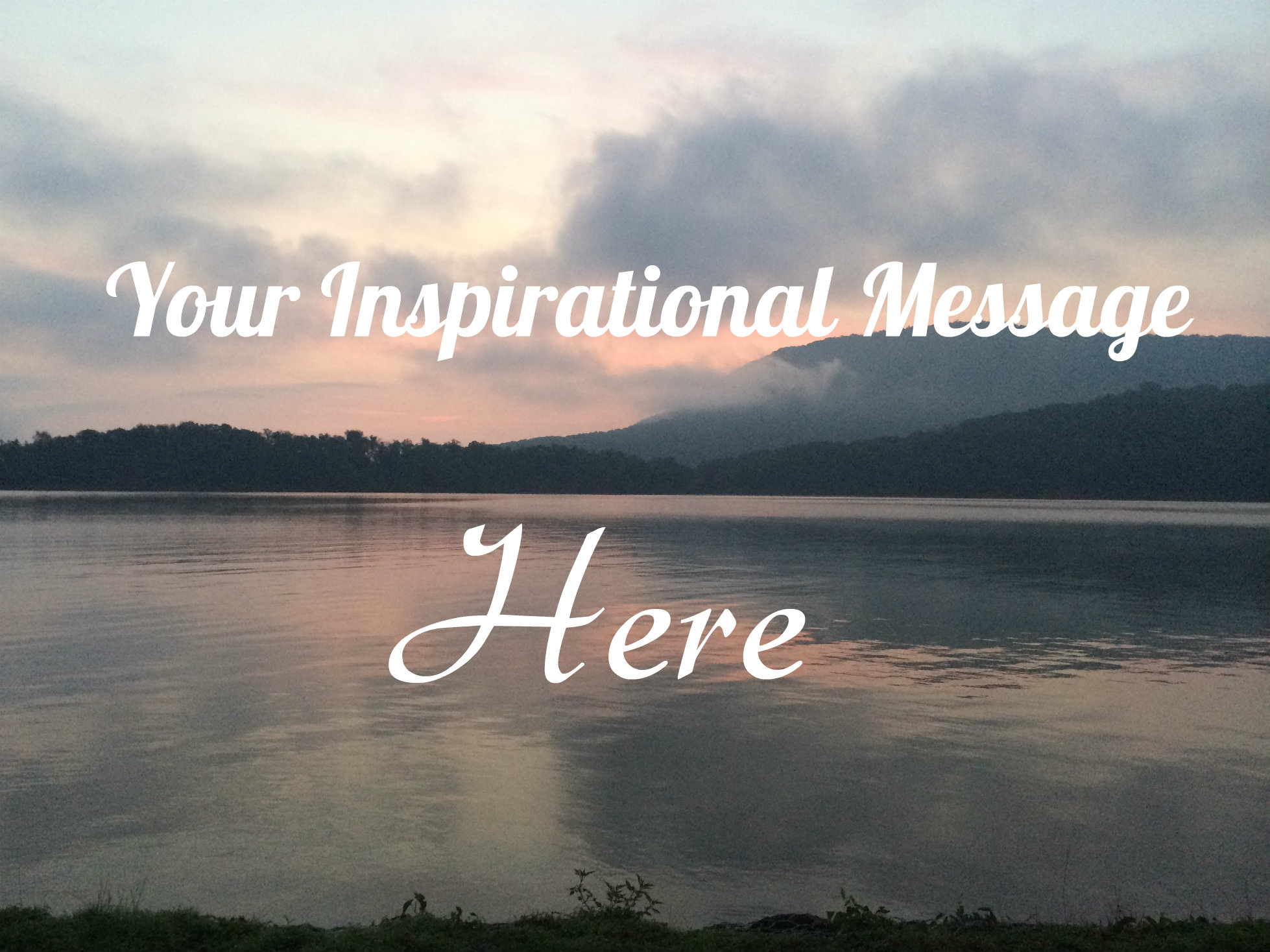Your Inspirational Message Here